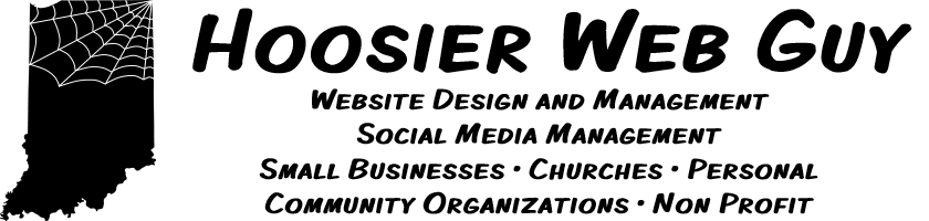 Hoosier Web Guy - Website Design and Management - Small Businesses • Churches • Personal • Community Organizations • Non Profit